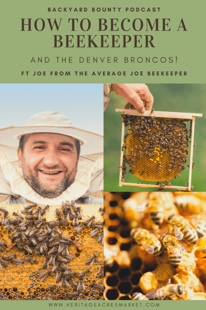 "Episode #069:  How To Become A Beekeeper & The Denver Broncos ft Joe Komperda the ""Average Joe Beekeeper"" 1"